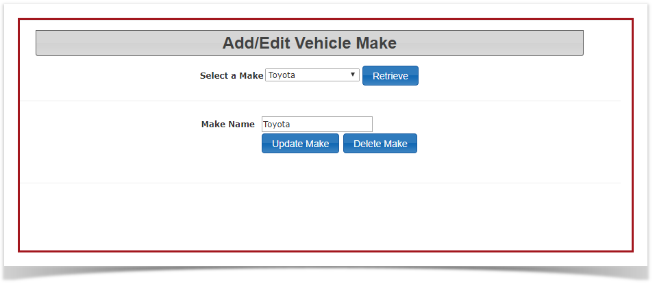 If You Are Editing Or Deleting A Vehicle Make Select The Wish To Edit From Drop Down List And Either Choose Update Delete
